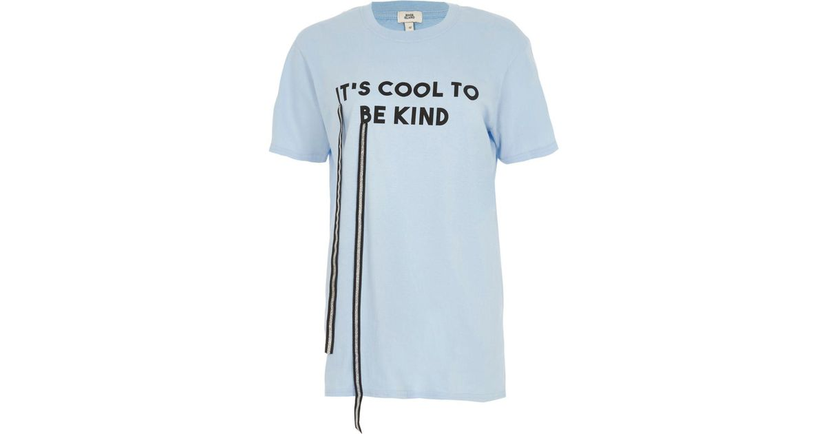 cc8b7a1e River Island Blue 'it's Cool To Be Kind' Print T-shirt in Blue - Lyst