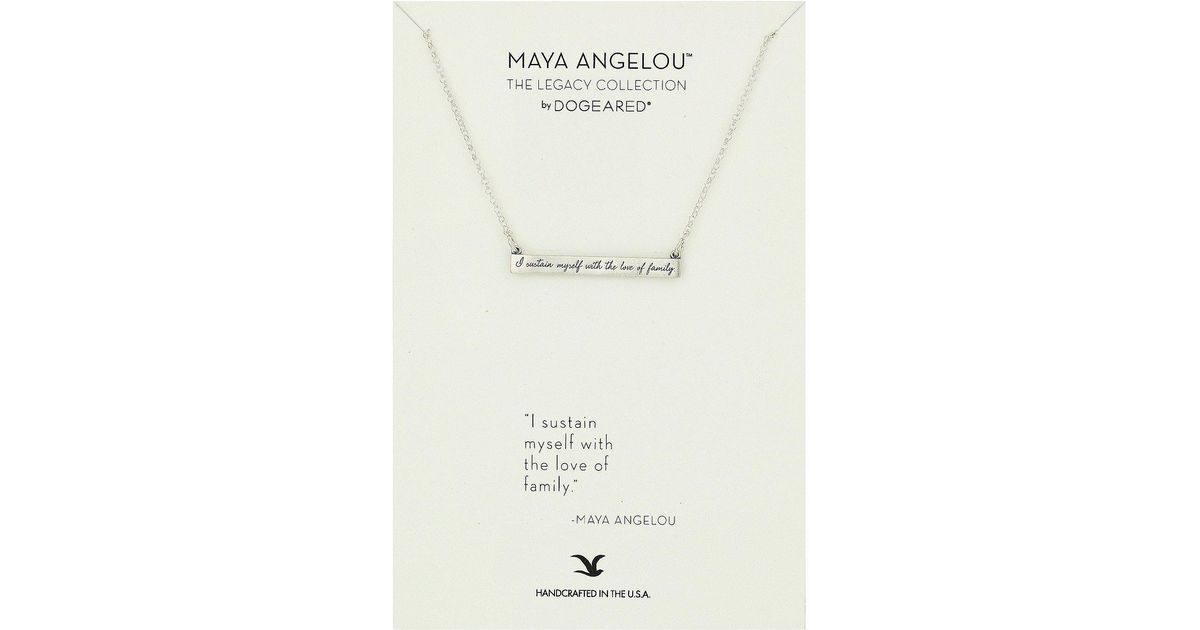 Lyst Dogeared Maya Angelou I Sustain Myself Id Bar Necklace In