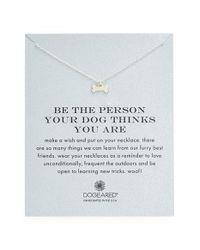 Dogeared - Metallic 'reminder - Be The Person Your Dog Thinks You Are' Necklace - Lyst