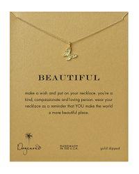 Dogeared   Metallic 'beautiful' Necklace   Lyst