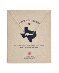 Dogeared | Metallic 'love Is A State Of Mind - Texas' Necklace | Lyst