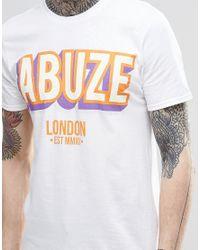 Abuze London | T-shirt - White for Men | Lyst