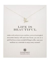 Dogeared - Metallic Silver Life Is Beautiful Necklace - Lyst