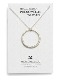 Dogeared - Metallic Legacy Collection - Phenomenal Women Open Circle Pendant Necklace - Lyst