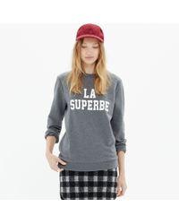 Madewell Et Seacutezanereg La Superbe Sweatshirt - Lyst