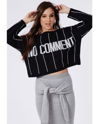 Missguided No Comment Stripe Oversized Knit Slogan Sweater Black And Cream - Lyst