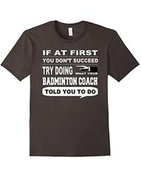 COACH - If At First You Don't Succeed Badminton T-shirt - Lyst
