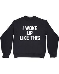 Private Party | I Woke Up Like This Sweatshirt In Black As Seen On Khloe Kardashian, Kylie Jenner, And Nicole Richie | Lyst