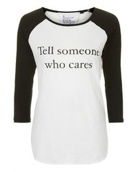 Topshop Tell Someone Who Cares Raglan Top by Tee and Cake - Lyst