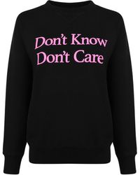 Ashley Williams - Dont Know Dont Care Sweatshirt - Lyst