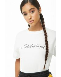 Forever 21 - Embroidered Sisterhood Graphic Tee - Lyst