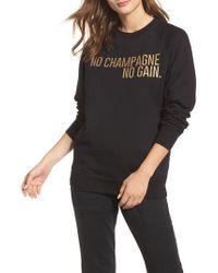 BRUNETTE the Label | No Champagne No Gain Sweatshirt | Lyst