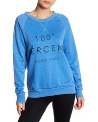 The Laundry Room - 100 Percent Good Vibes Fleece Pullover - Lyst