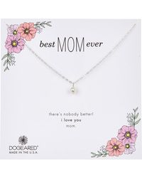 Dogeared - Best Mom Ever 4-5mm Pearl Charm Necklace - Lyst