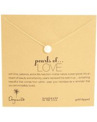 Dogeared - Pearls Of Love Necklace (gold Dipped) Necklace - Lyst