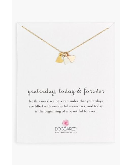Dogeared | Metallic Yesterday, Today, Forever Necklace | Lyst