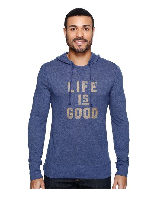 Life Is Good. - Blue ® Ultimate Hoodie Tee for Men - Lyst