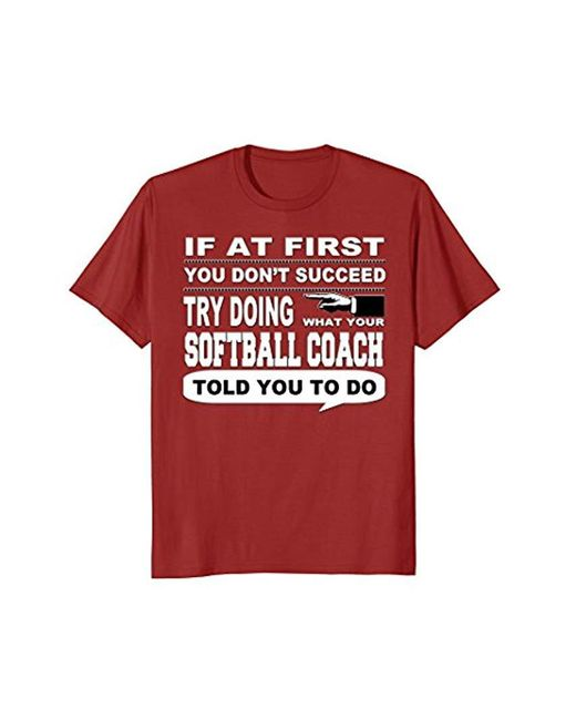 COACH - Multicolor If At First You Don't Succeed Softball T-shirt for Men - Lyst