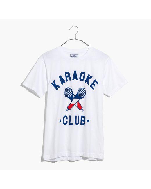Madewell   White Club Petanquetm Karaoke Club Tee   Lyst