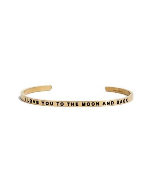 Mantraband - Metallic 'i Love You To The Moon And Back' Cuff - Lyst